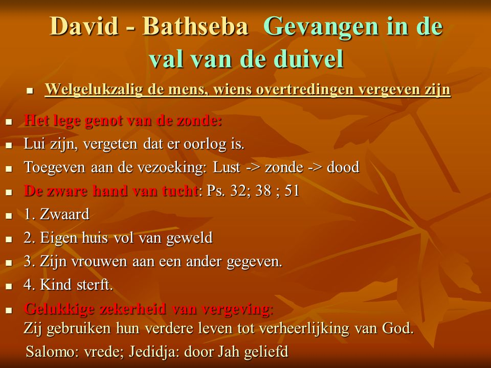David - Bathseba Gevangen in de val van de duivel