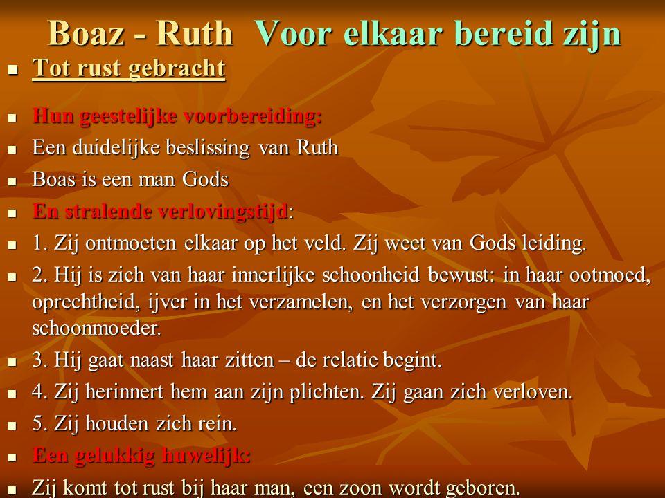 Boaz - Ruth Voor elkaar bereid zijn