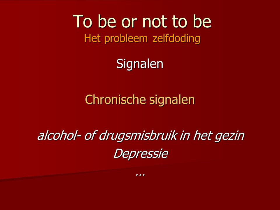 To be or not to be Het probleem zelfdoding