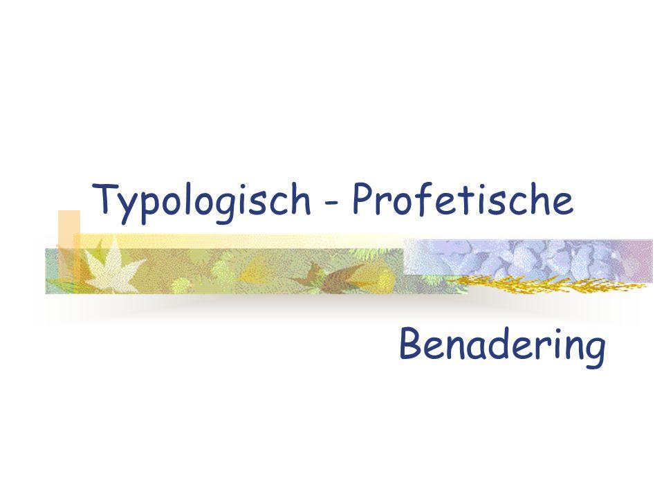Typologisch - Profetische