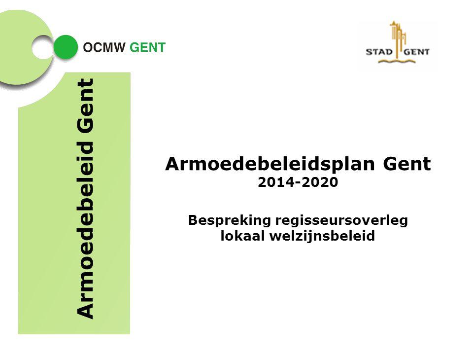 Armoedebeleid Gent Armoedebeleidsplan Gent 2014-2020