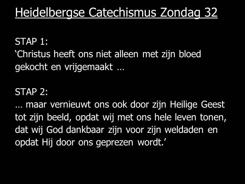 Heidelbergse Catechismus Zondag 32