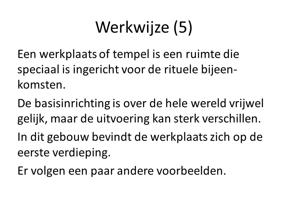 Werkwijze (5)