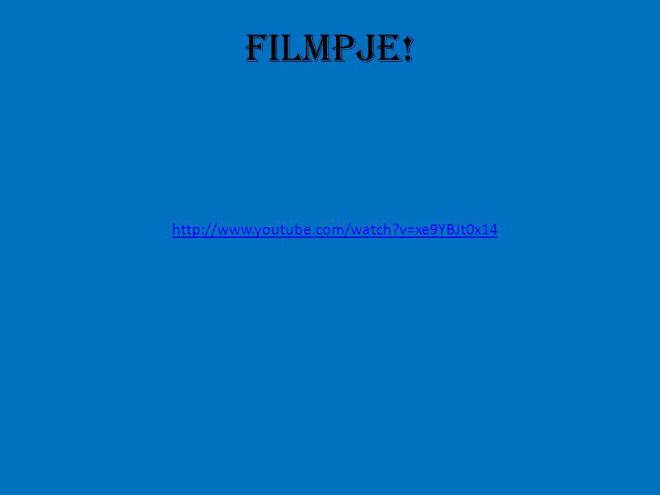 Filmpje! http://www.youtube.com/watch v=xe9YBJt0x14