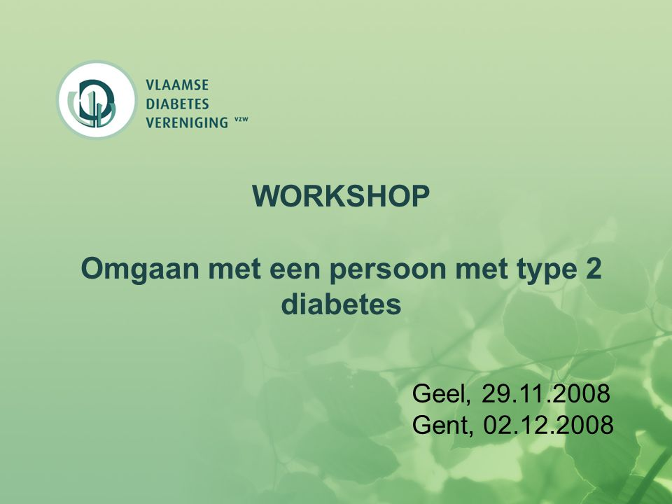 WORKSHOP Omgaan met een persoon met type 2 diabetes