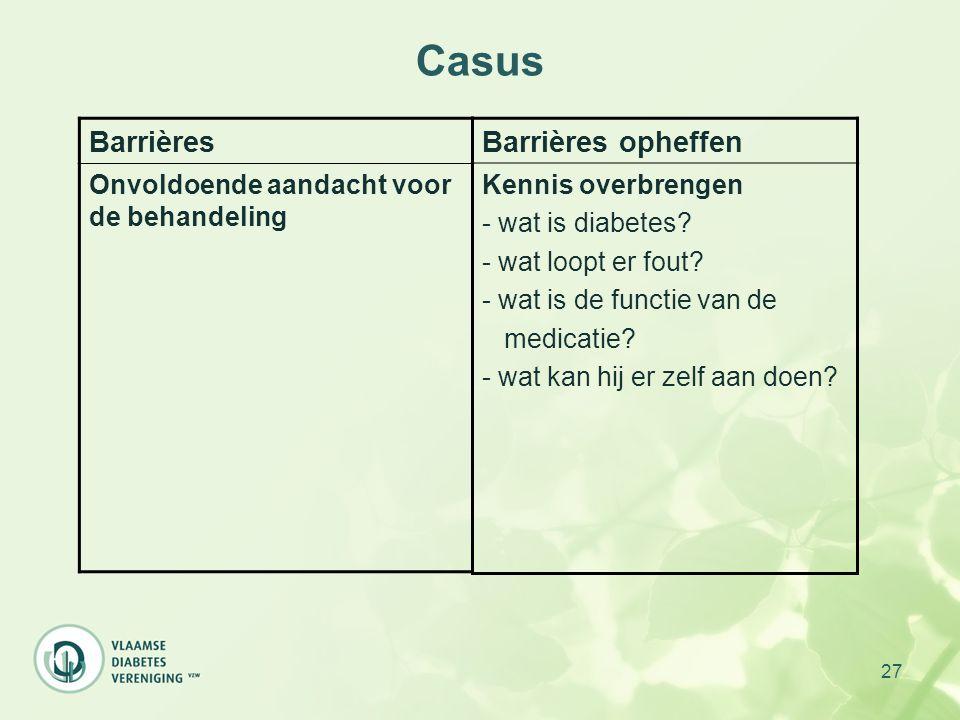 Casus Barrières Barrières opheffen