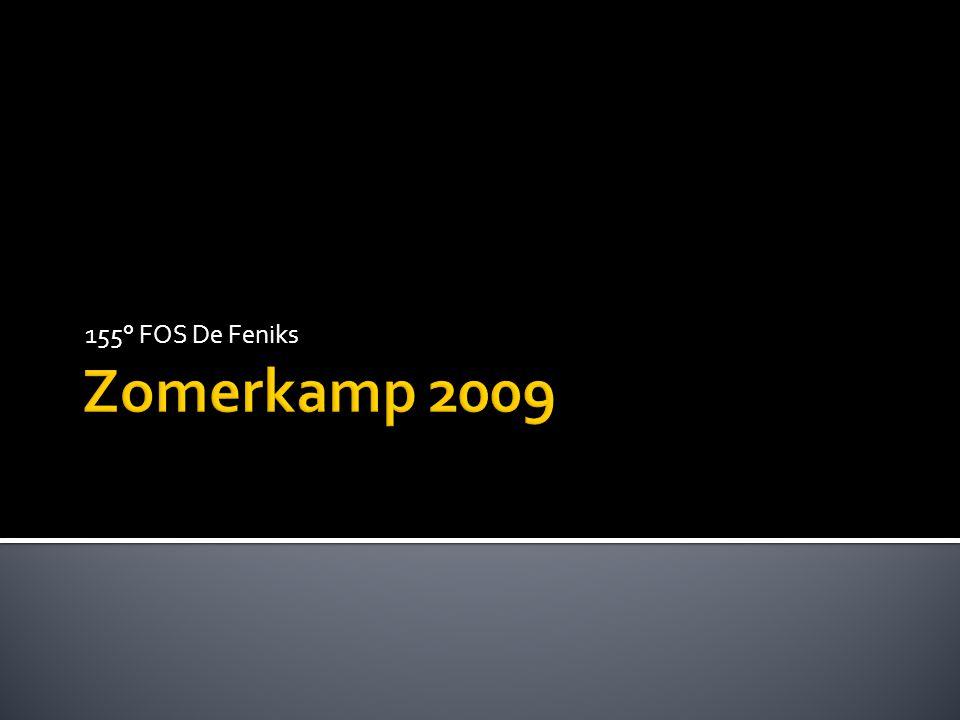 155° FOS De Feniks Zomerkamp 2009
