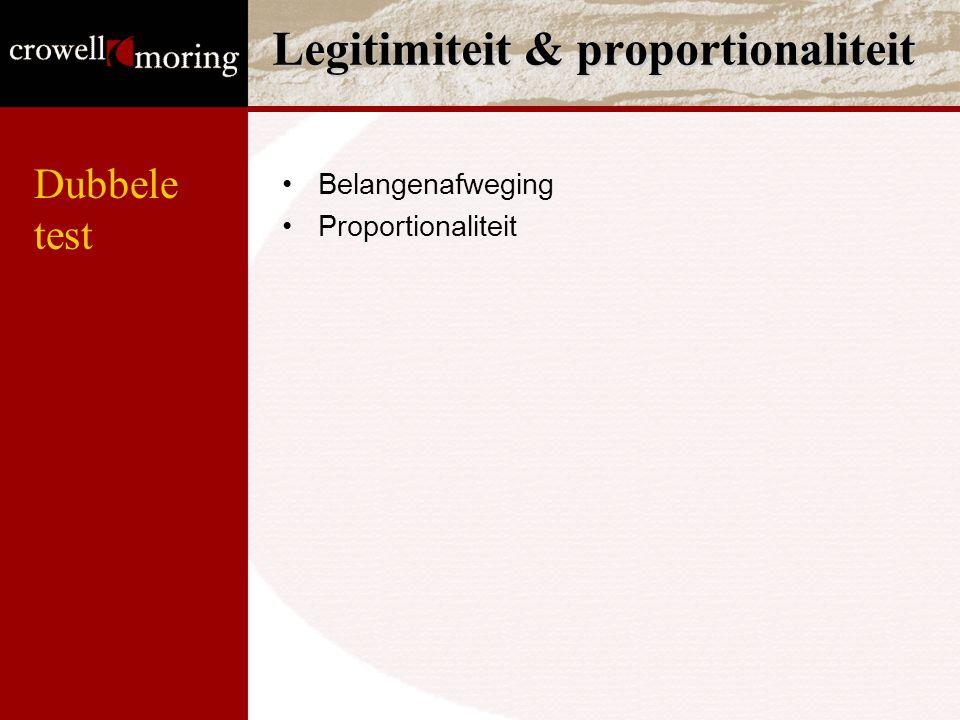 Legitimiteit & proportionaliteit