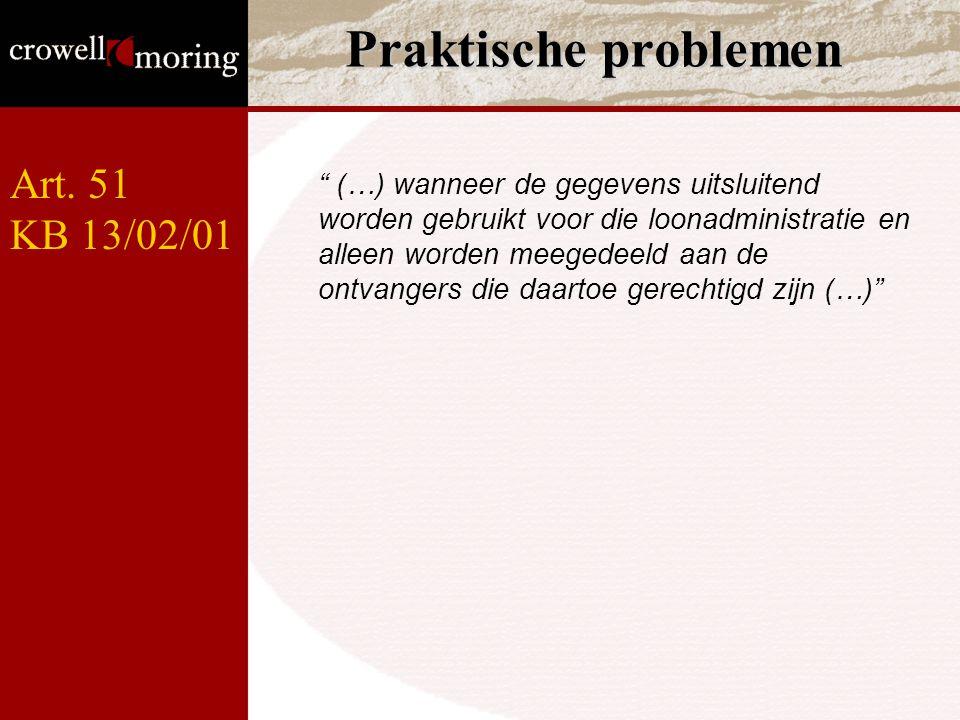 Praktische problemen Art. 51 KB 13/02/01