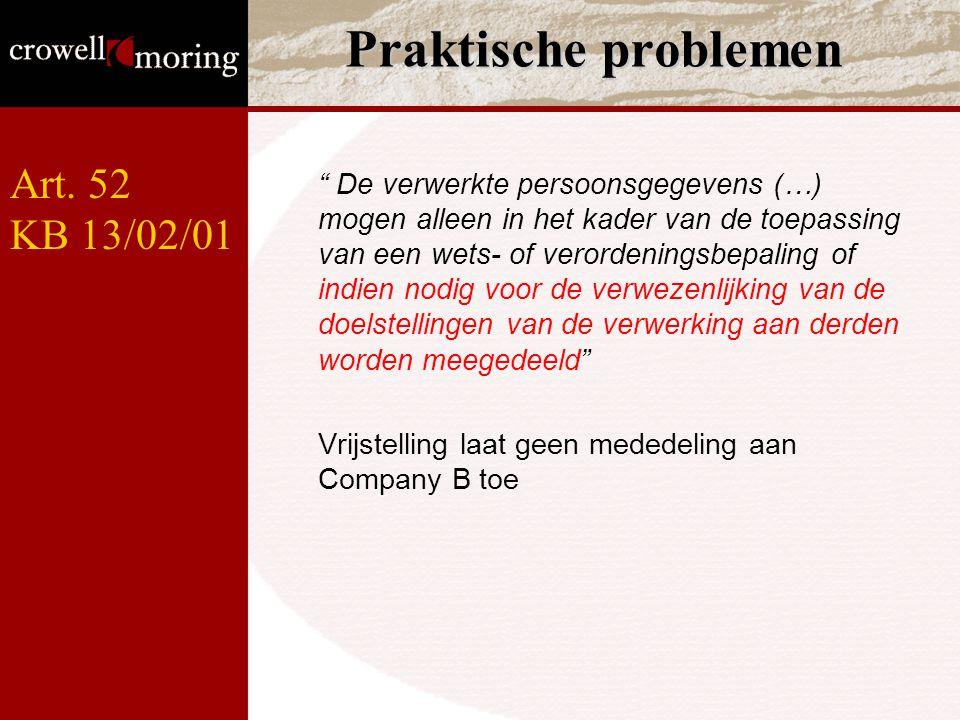 Praktische problemen Art. 52 KB 13/02/01