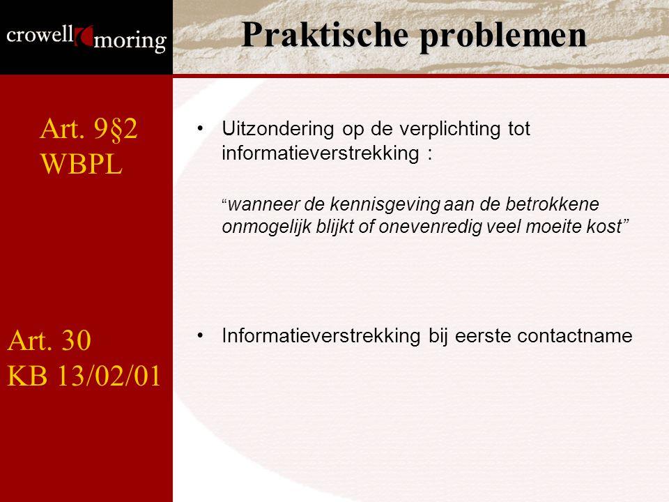 Praktische problemen Art. 9§2 WBPL Art. 30 KB 13/02/01