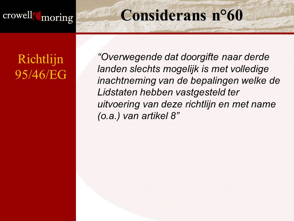 Considerans n°60 Richtlijn 95/46/EG