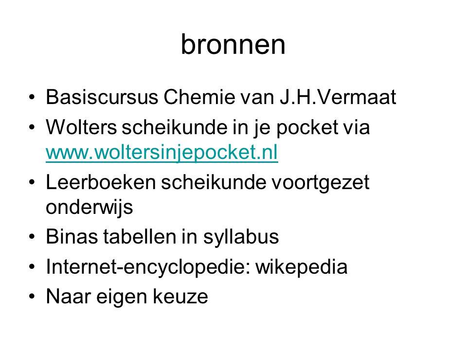 bronnen Basiscursus Chemie van J.H.Vermaat