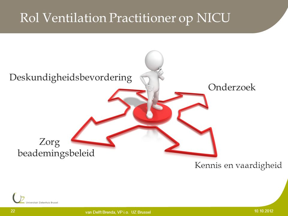 Rol Ventilation Practitioner op NICU