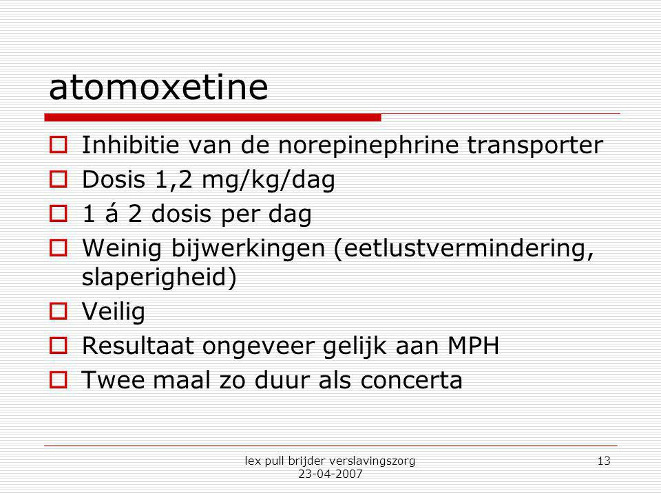 lex pull brijder verslavingszorg 23-04-2007