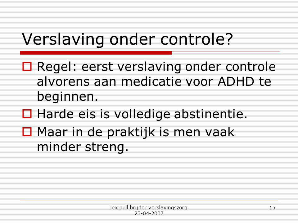 Verslaving onder controle
