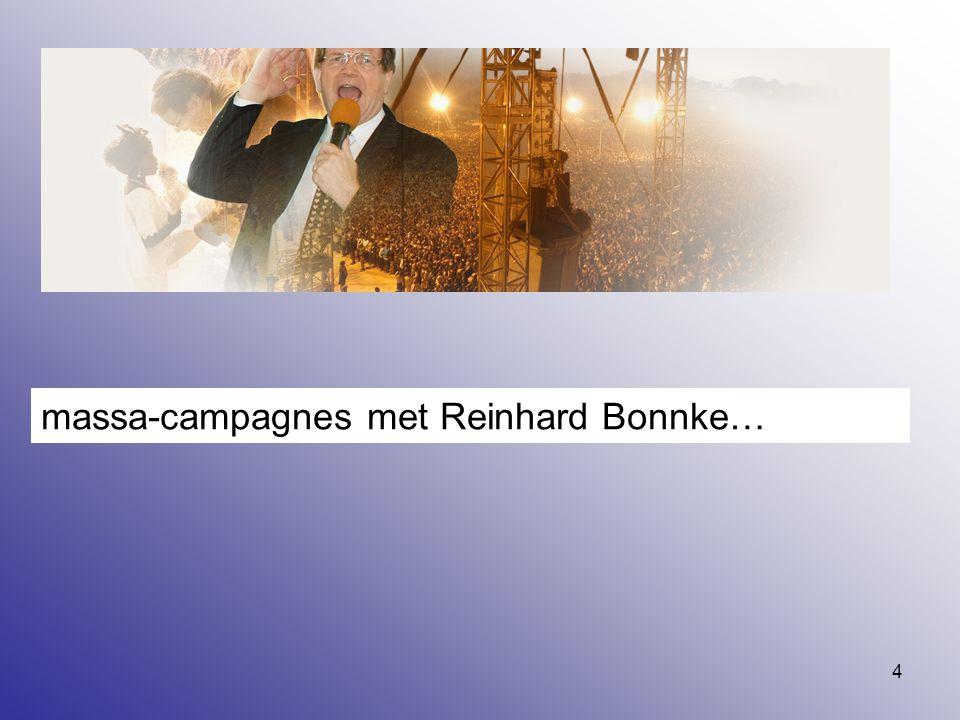 massa-campagnes met Reinhard Bonnke…