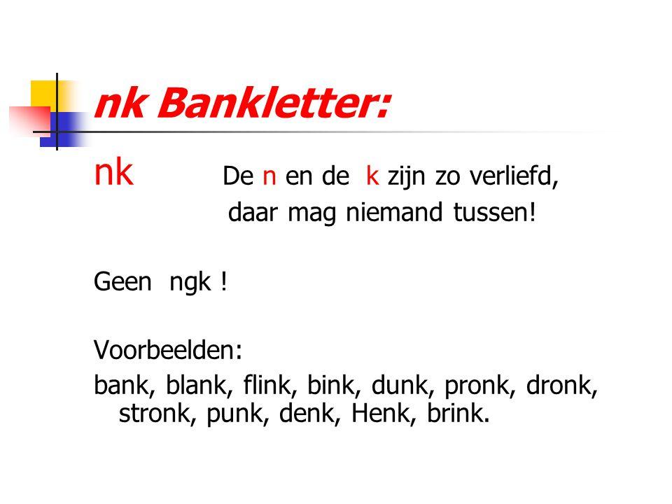 nk Bankletter: nk De n en de k zijn zo verliefd,