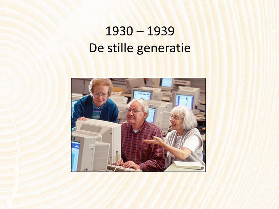 1930 – 1939 De stille generatie