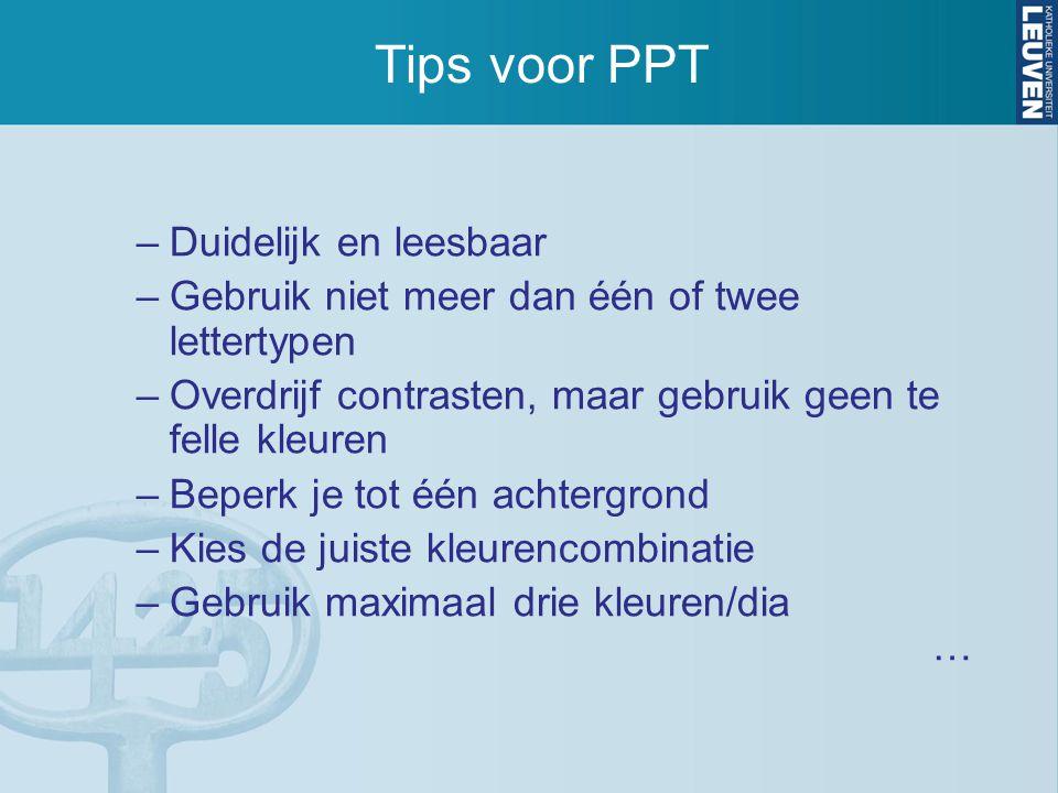 Tips voor PPT Duidelijk en leesbaar