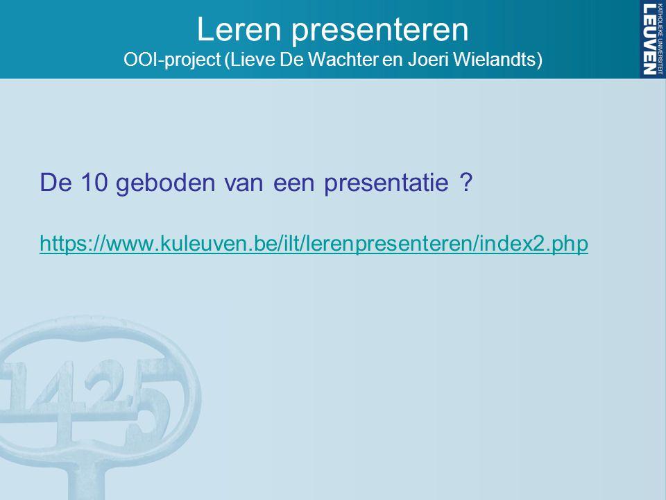 Leren presenteren OOI-project (Lieve De Wachter en Joeri Wielandts)