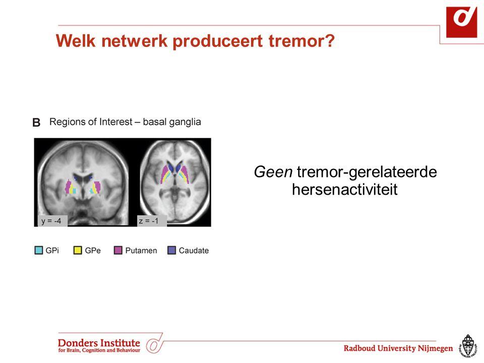 Geen tremor-gerelateerde hersenactiviteit