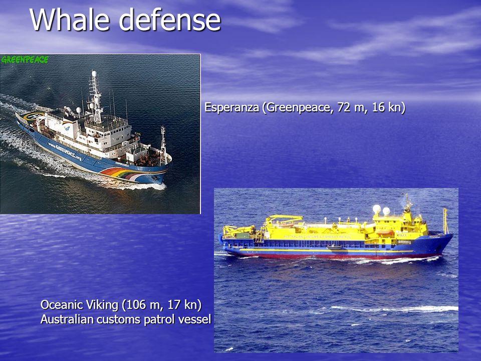Whale defense Esperanza (Greenpeace, 72 m, 16 kn)