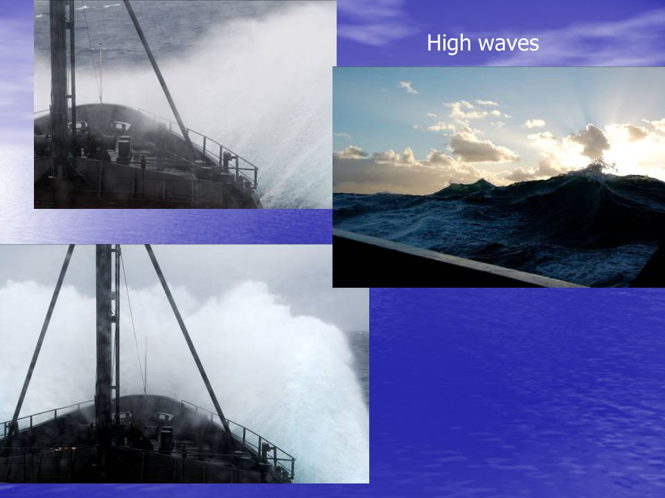 High waves