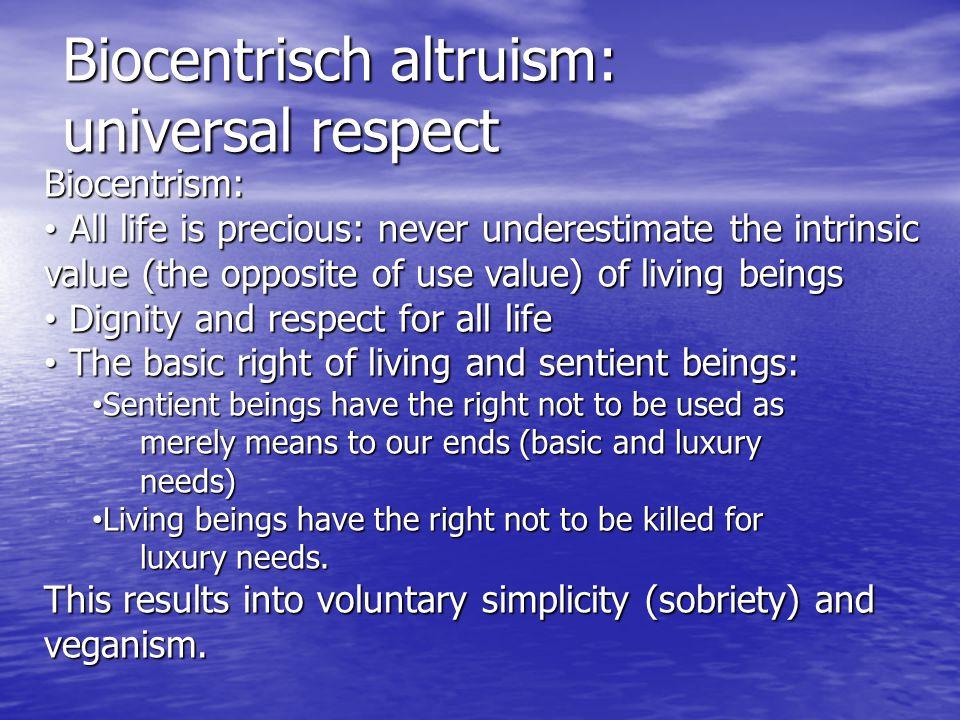 Biocentrisch altruism: universal respect