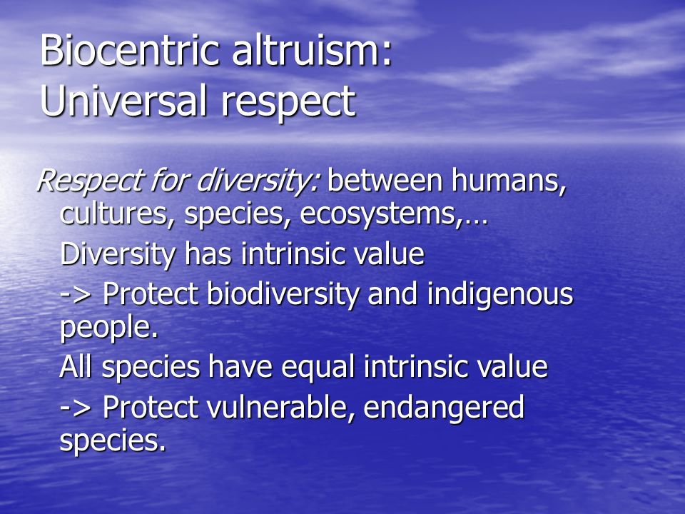 Biocentric altruism: Universal respect