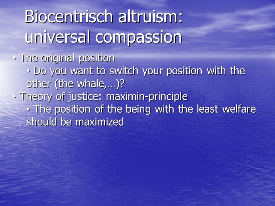 Biocentrisch altruism: universal compassion