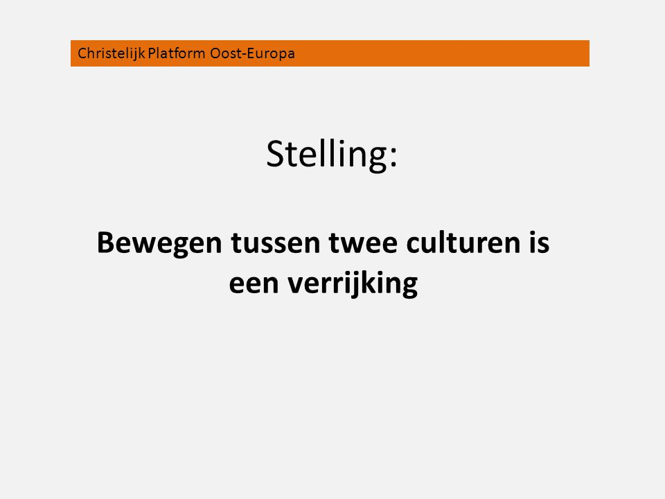 Bewegen tussen twee culturen is een verrijking