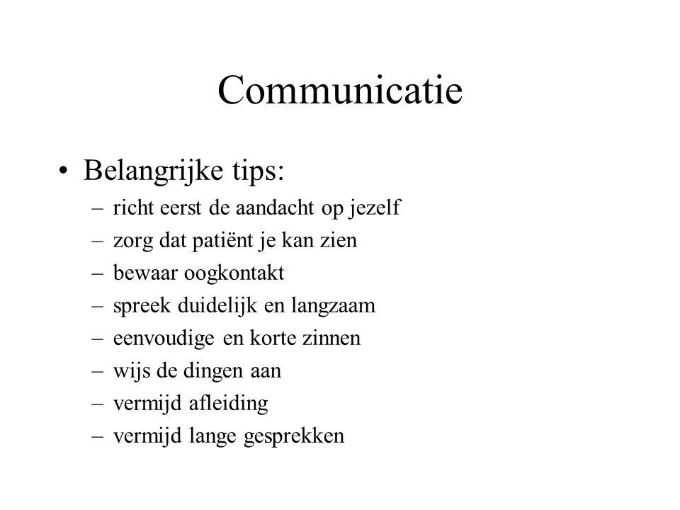 Communicatie Belangrijke tips: richt eerst de aandacht op jezelf