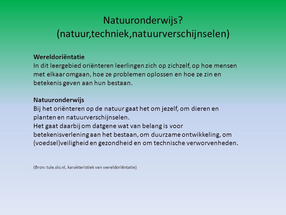 Natuuronderwijs (natuur,techniek,natuurverschijnselen)