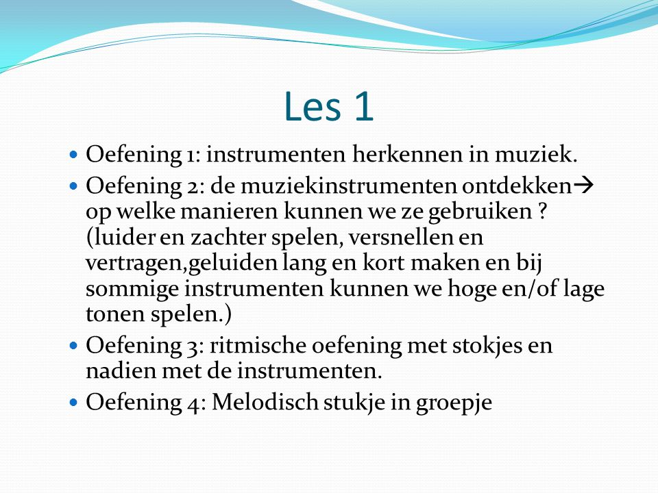 Les 1 Oefening 1: instrumenten herkennen in muziek.