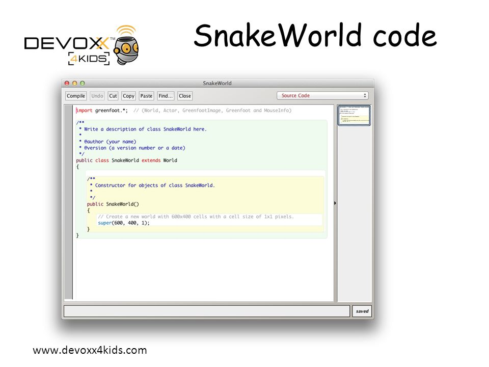 SnakeWorld code Let's come back on the Java code.