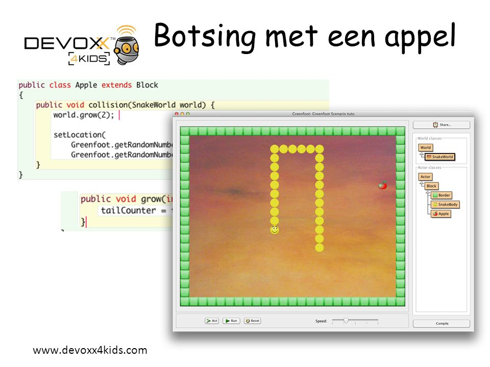 Botsing met een appel We will then « override » the collision method in the Apple class.