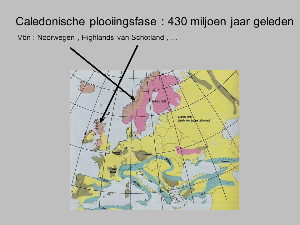 Caledonische plooiingsfase : 430 miljoen jaar geleden