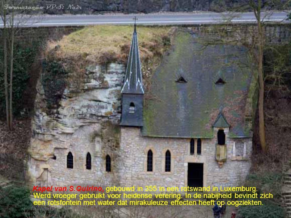 Kapel van S. Quirino, gebouwd in 355 in een rotswand in Luxemburg
