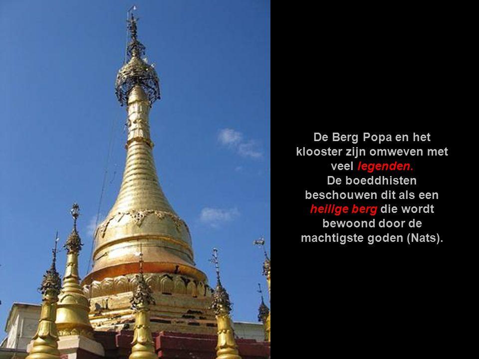 De Berg Popa en het klooster zijn omweven met veel legenden