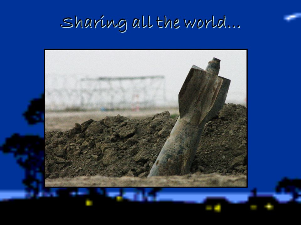 Sharing all the world…