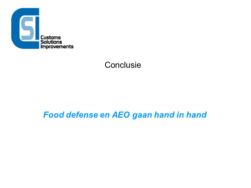 Food defense en AEO gaan hand in hand