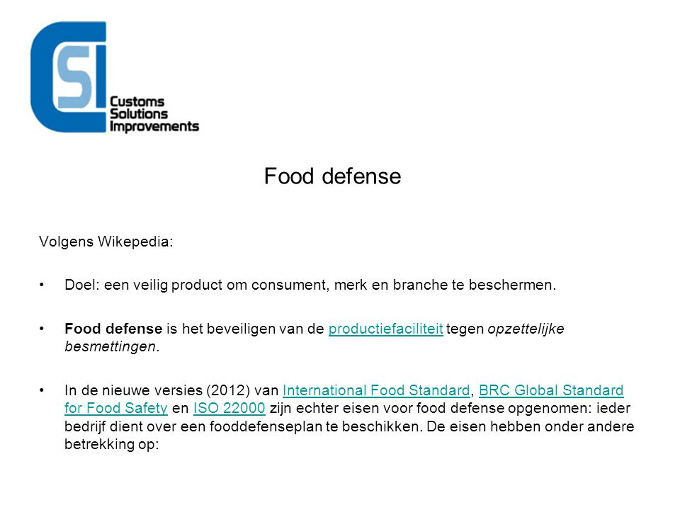 Food defense Volgens Wikepedia: