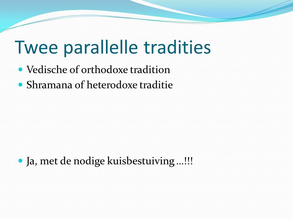 Twee parallelle tradities