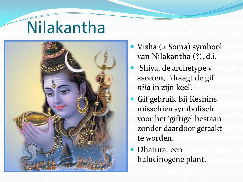 Nilakantha Visha (≠ Soma) symbool van Nilakantha ( ), d.i.
