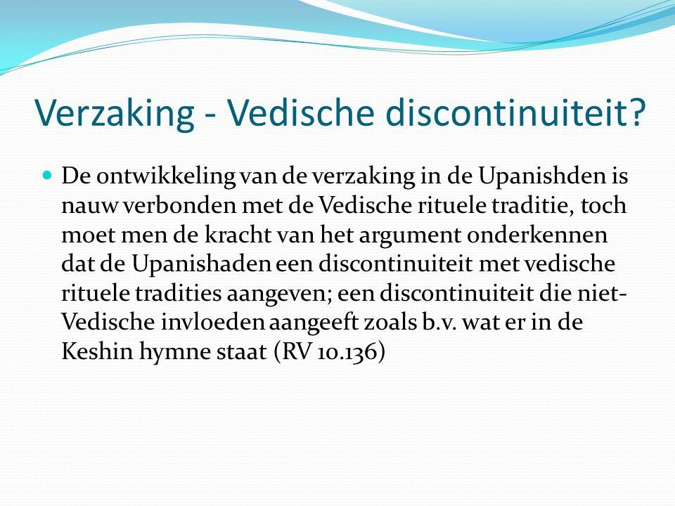 Verzaking - Vedische discontinuiteit