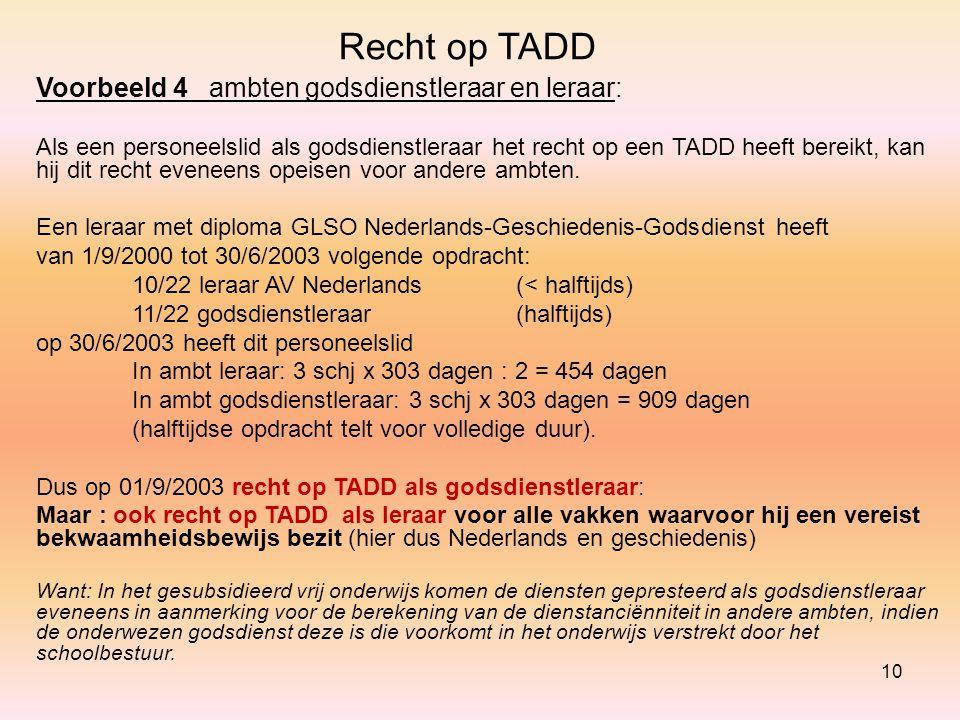 Recht op TADD Voorbeeld 4 ambten godsdienstleraar en leraar: