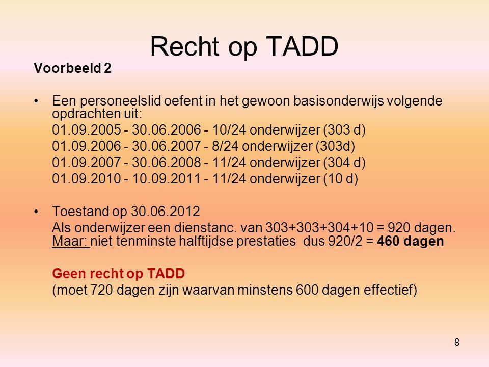 Recht op TADD Voorbeeld 2