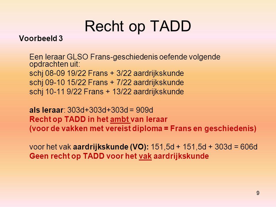 Recht op TADD Voorbeeld 3