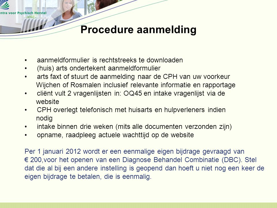 Procedure aanmelding aanmeldformulier is rechtstreeks te downloaden
